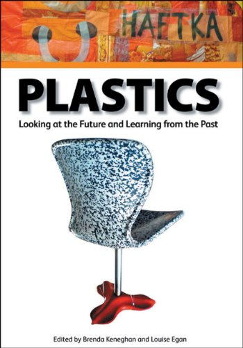 9781904982432: Plastics: Looking at the Future, Learning from the Past