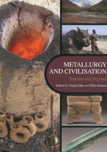 Metallurgy and Civilisation: Archetype Books