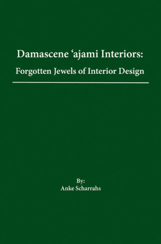 9781904982661: Damascene Ajami Rooms: Forgotten Jewels of Interior Design