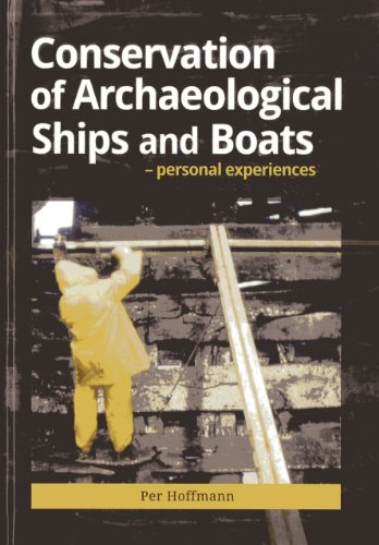 9781904982821: Conservation of Archeaological Ships and Boats