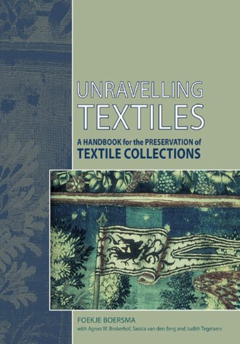 9781904982982: Unravelling Textiles: A Handbook for the Preservation of Textile Collections