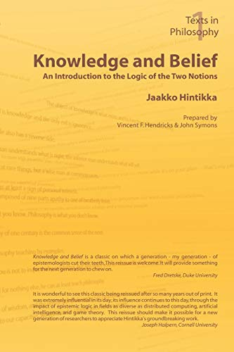 9781904987086: Knowledge and Belief - An Introduction to the Logic of the Two Notions (Texts in Philosophy)