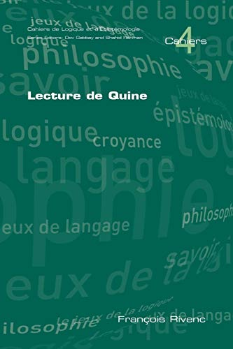 Lecture de Quine (Cahiers) (French Edition) (1904987877) by Francois Rivenc
