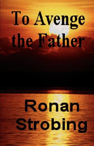 To Avenge the Father: Strobing, Rhona