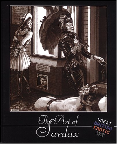 9781904989226: The Art of Sardax (Great British Erotic Art)