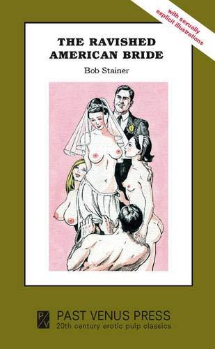 9781904989516: Ravished American Bride (Past Venus)