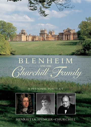 9781904991144: Blenheim and the Churchill Family: A Personal Portrait