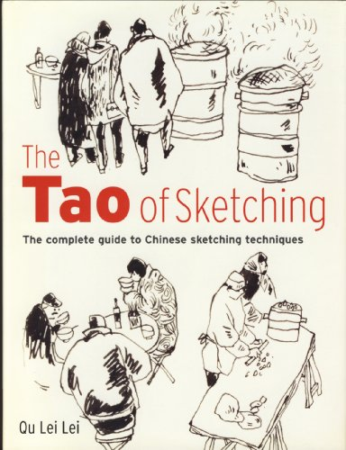 9781904991298: The Tao of Sketching: The Complete Guide to Chinese Sketching Techniques