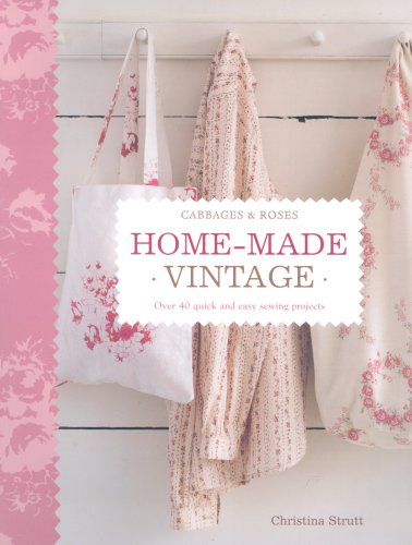 9781904991434: Home Made Vintage: Over 40 Quick and Easy Sewing Projects
