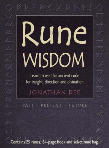 Rune Wisdom Learn to Use This Ancient Code for Insight, Direction and Divination (1904991459) by Jonathan Dee
