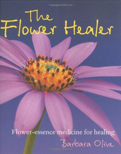 9781904991601: Flower Healer: Flower-essence Medicine for Healing