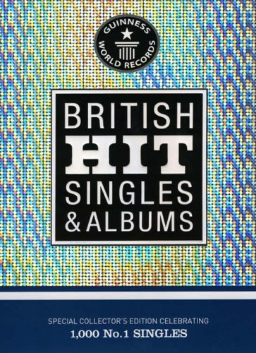 9781904994008: Guinness World Records: British Hit Singles and Albums