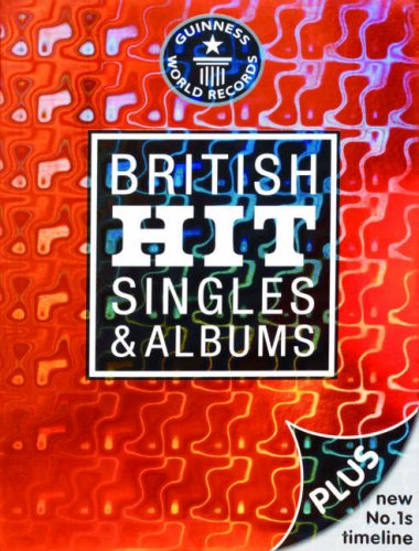9781904994107: British Hit Singles and Albums (Guinness 19th Edition)