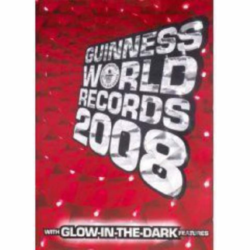 Guinness World Records 2008: Editor Craig Glenday