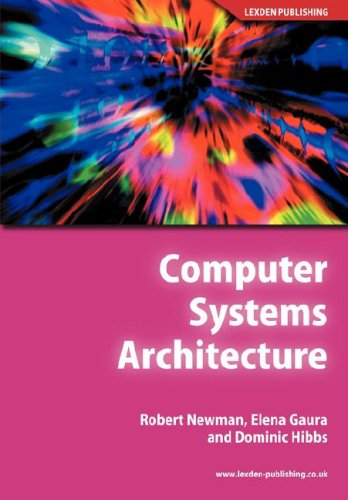 Computer Systems Architecture (Paperback or Softback): Newman, Robert M.