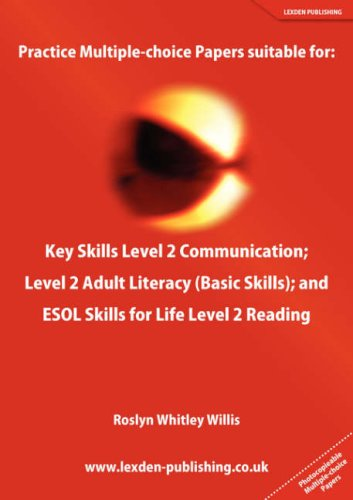 Practice Multiple-Choice Papers Suitable for: Key Skills: Whitley Willis, Roslyn