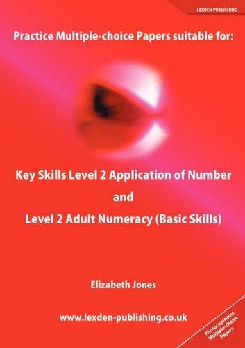 Practice Multiple-choice Papers suitable for: Key Skills: Jones, Elizabeth