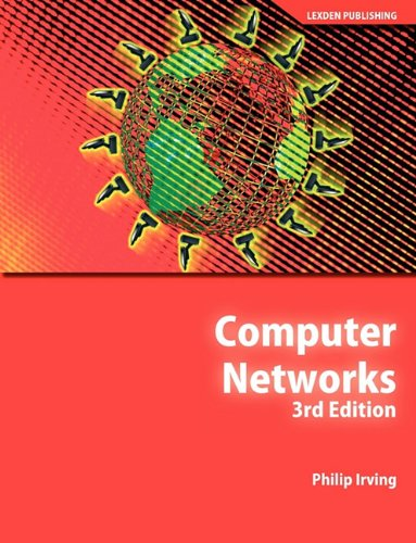 Computer Networks 3rd Edition: Philip J. Irving