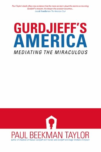 Gurdjieff's America: Mediating the Miraculous (Gurdjieff Related Books): Beekman Taylor, Paul