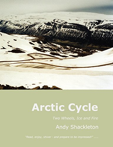 9781904999331: Arctic Cycle: Two Wheels, Ice and Fire