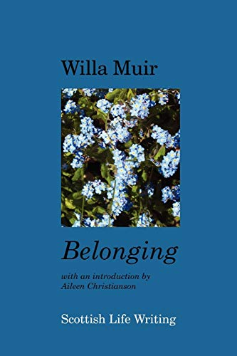 Belonging: Willa Muir