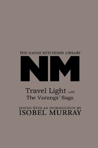 9781904999973: Travel Light with the Varangs' Saga (The Naomi Mitchison Library)