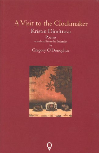 9781905002030: A Visit to the Clockmaker (Cork 2005 Translation Series)