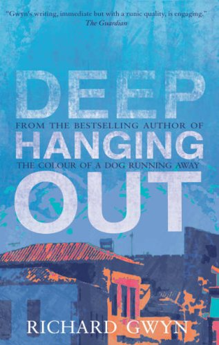 Deep Hanging Out- SIGNED , LOCATED AND DATED FIRST ISSUE: Gwyn, Richard