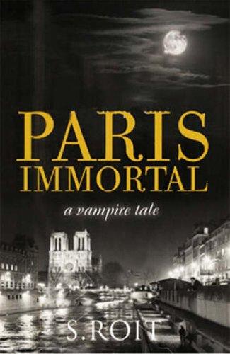 9781905005710: Paris Immortal