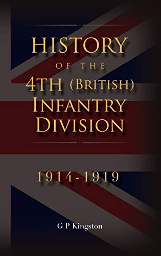 9781905006151: History of the 4th (British) Infantry Division: 1914-1919