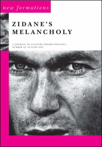 9781905007707: Zidane's Melancholy: Journal of Culture/theory/politics (New Formations)