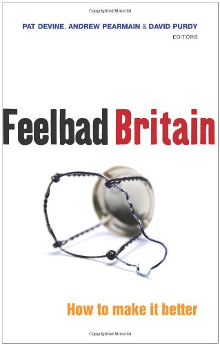 9781905007936: Feelbad Britain: How to Make it Better
