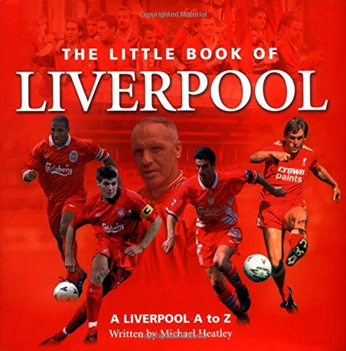 9781905009268: The Little Book of Liverpool: Liverpool a to Z