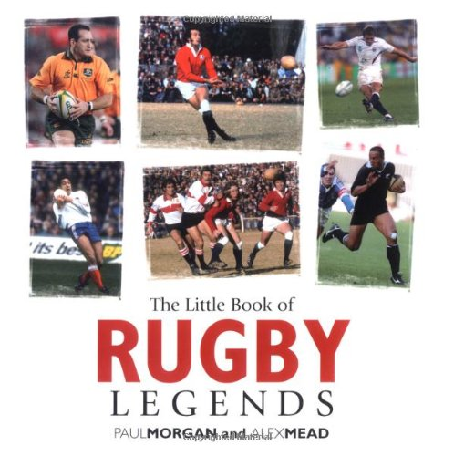 9781905009534: The Little Book of Rugby Legends