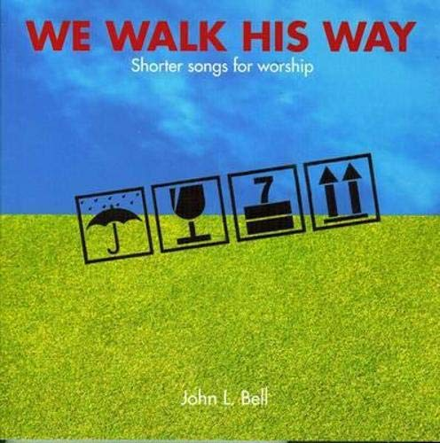9781905010554: We Walk His Way: Shorter Songs for Worship