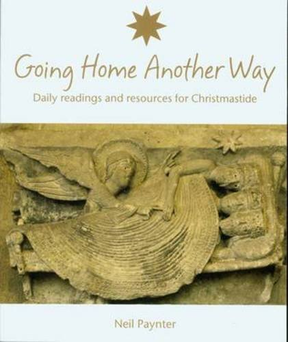 9781905010578: Going Home Another Way: Daily Readings and Resources for Christmastide