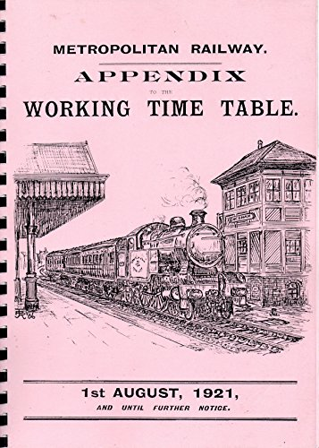 9781905014651: Metropolitan Railway Appendix to the Working Time Table, August 1921 (Dragonwheel Speciality Reprints)