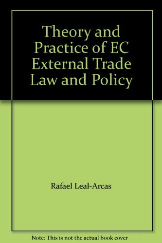 9781905017652: Theory and Practice of EC External Trade Law and Policy