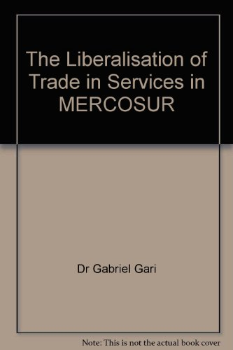 9781905017843: The Liberalisation of Trade in Services in MERCOSUR