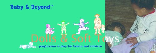Dolls and Soft Toys: Progression in Play for Babies and Children (Baby and Beyond) (9781905019809) by Featherstone, Sally