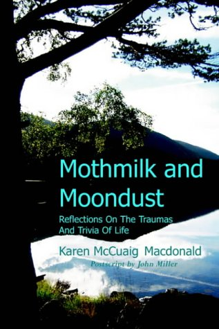 9781905022045: Mothmilk and Moondust: Reflections on the Traumas and Trivia of Life