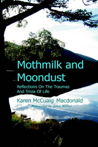 9781905022052: Mothmilk and Moondust: Reflections on the Traumas and Trivia of Life