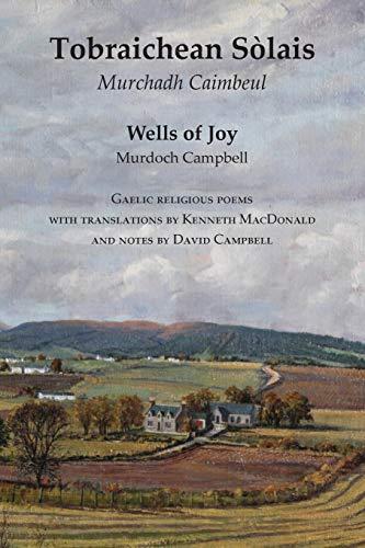 9781905022328: Wells of Joy - Tobraichean Solais - Gaelic Religious Poems