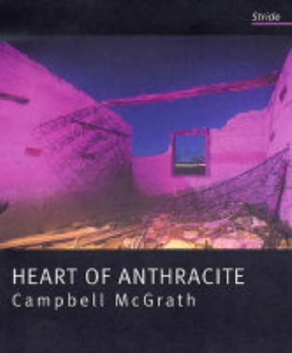 9781905024018: Heart of Anthracite: Prose Poems 1980-2005