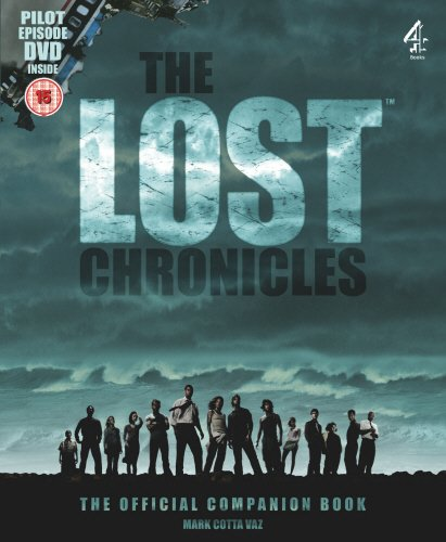 THE LOST CHRONICLES: THE OFFICIAL COMPANION BOOK WITH PILOT EPISODE DVD [Hardcover] (9781905026104) by MARK COTTA VAZ