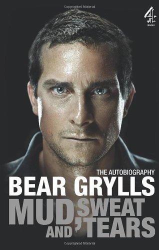Mud, Sweat and Tears Hardcover Signed Bear: Bear Grylls