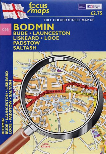 9781905032495: Bodmin: Bude, Launceston, Liskeard, Looe Padstow, Saltash