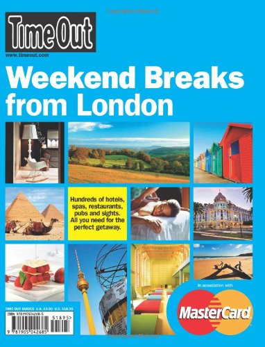 9781905042685: Time Out Weekend Breaks from London