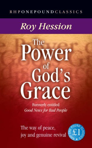 9781905044146: The Power of God's Grace: Knowing Peace, Joy and Genuine Revival (One Pound Classics)