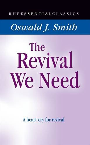 9781905044368: The Revival We Need: A Heart-cry for Revival (One Pound Classics)